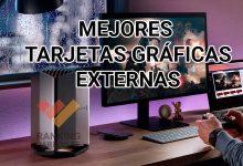 Photo of Mejores tarjetas gráficas externas o EGPU del mercado